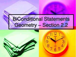 BiConditional Statements Geometry   Section 2.2