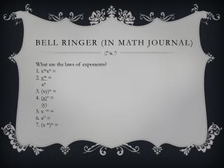 Bell Ringer (in Math Journal)