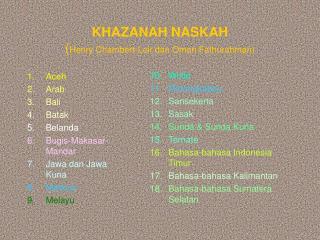 KHAZANAH NASKAH ( Henry Chambert-Loir dan Oman Fathurahman)