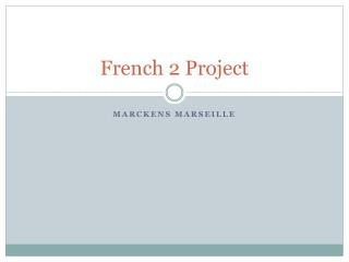 French 2 Project