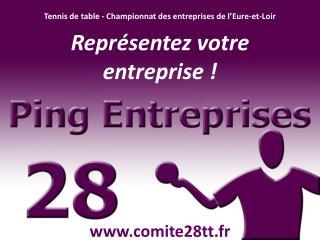 Tennis de table - Championnat des entreprises de l'Eure-et-Loir Représentez votre entreprise !