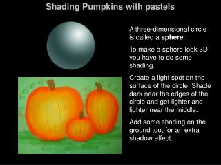 Shading Pumpkins with pastels