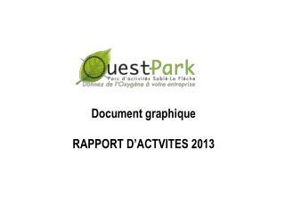 Document graphique RAPPORT D�ACTVITES 2013