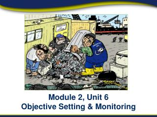 Module 2, Unit 6 Objective Setting & Monitoring