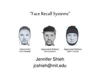 Face Recall Systems