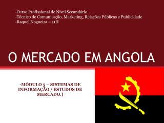 O MERCADO EM ANGOLA