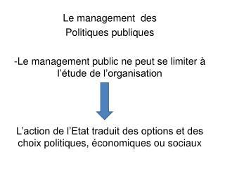 Le management  des  Politiques publiques