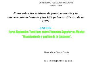 UNIVERSIDAD PEDAGÓGICA NACIONAL Unidad 211 – Puebla.