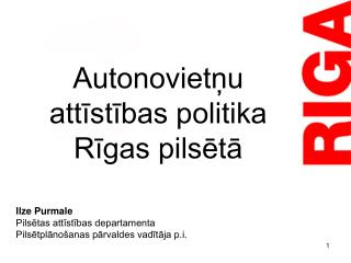 Autonovietņu attīstības politika  Rīgas pilsētā