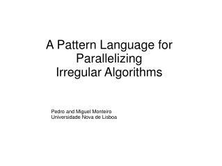 A Pattern Language for Parallelizing Irregular Algorithms