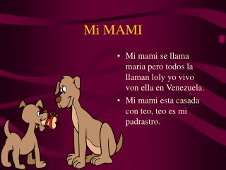 Mi MAMI