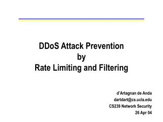 DDoS Attack Prevention by Rate Limiting and Filtering