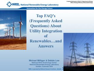 Top FAQ's (Frequently Asked Questions) About Utility Integration of Renewables…and Answers
