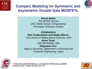 Compact Modeling for Symmetric and  Asymmetric Double Gate MOSFETs