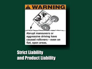 Strict Liability and Product Liability