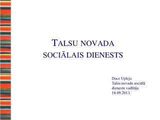 Talsu novada sociālais dienests