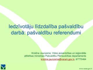 Iedzīvotāju līdzdalība pašvaldību darbā: pašvaldību referendumi