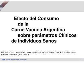 Efecto del Consumo      de la  Carne Vacuna Argentina      sobre parámetros Clínicos