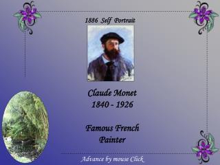 Claude Monet 1840 - 1926  Famous French Painter
