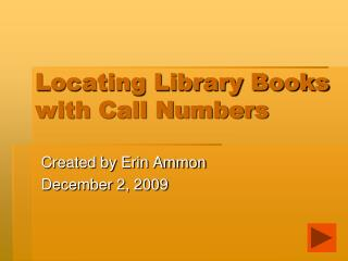 Locating Library Books with Call Numbers
