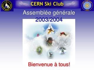 Assemblée générale 2003/2004