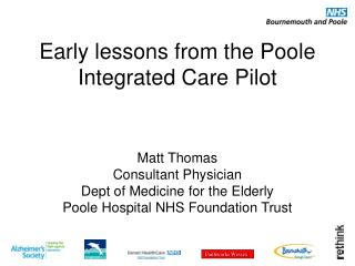 Early lessons from the Poole Integrated Care Pilot