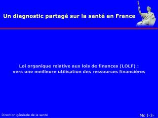 Un diagnostic partag� sur la sant� en France