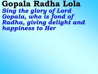Old 560 New 660 Gopala Radha Lola