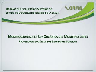 Modificaciones a la Ley Orgánica del Municipio Libre: