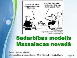 Sadarbības modelis Mazsalacas novadā