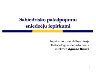 Sabiedrisko pakalpojumu sniedzēju iepirkumi