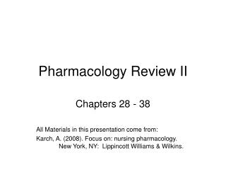 Pharmacology Review II