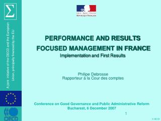 PERFORMANCE AND RESULTS  FOCUSED MANAGEMENT IN FRANCE Implementation  and First  Results