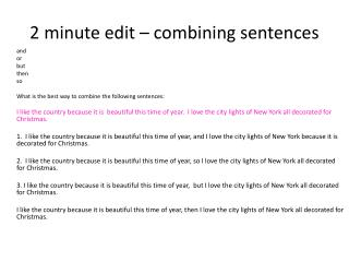 2 minute edit � combining sentences