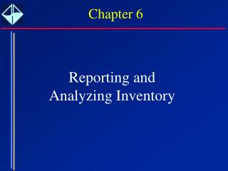 Reporting and  Analyzing Inventory