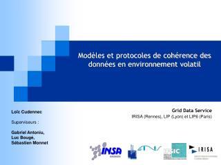 Modèles et protocoles de cohérence des données en environnement volatil