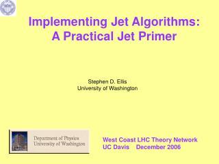 Implementing Jet Algorithms: A Practical Jet Primer