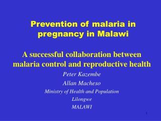 Prevention of malaria in pregnancy in Malawi