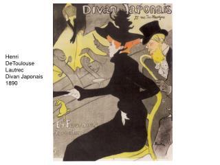 Henri DeToulouse Lautrec Divan Japonais 1890
