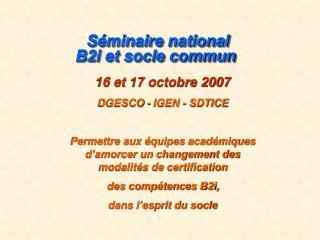 Séminaire national B2i et socle commun