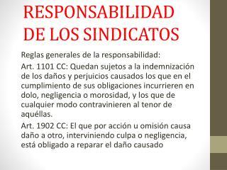 RESPONSABILIDAD DE LOS SINDICATOS