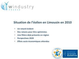 Situation de l  olien en Limousin en 2010