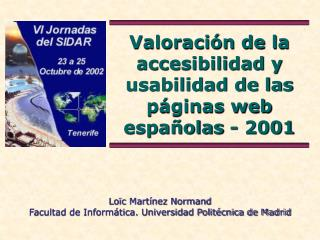 Valoración de la accesibilidad y usabilidad de las páginas web españolas - 2001