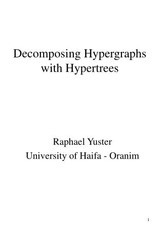 Decomposing Hypergraphs with Hypertrees