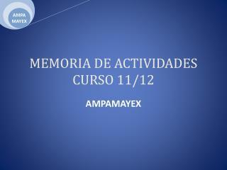 MEMORIA DE ACTIVIDADES CURSO 11/12