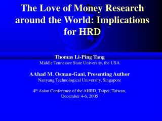 The Love of Money Research around the World: Implications for HRD
