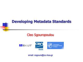 Developing Metadata Standards