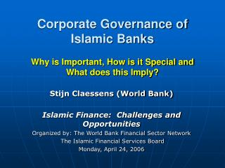 Stijn Claessens (World Bank) Islamic Finance:  Challenges and Opportunities