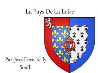 La Pays De La Loire
