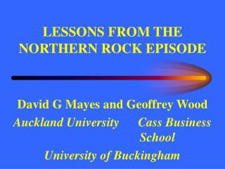LESSONS FROM THE NORTHERN ROCK EPISODE